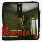 Ex Drummer movie poster